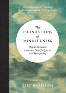 Foundations of Mindfulness - meditation book